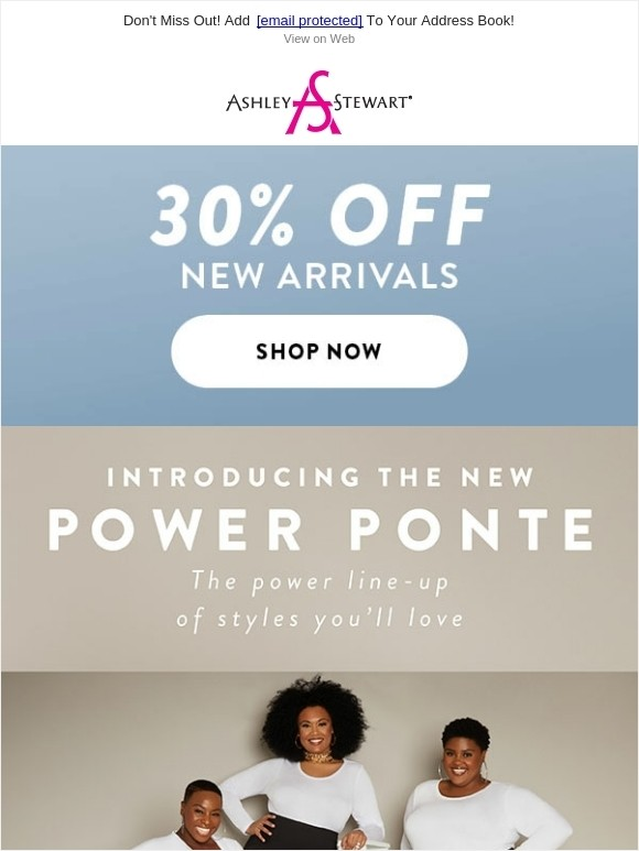 Ashley Stewart - Introducing the NEW Power Ponte Collection